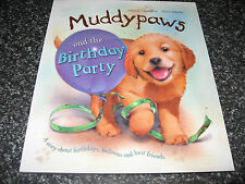 MUDDY PAWS AND THE BIRTHDAY PARTY BY SIMON MENDEZ  SOFTCOVER BRAND NEW