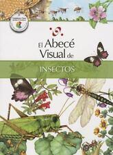 El abecé visual de los insectos (Colección Abecé Visual) (Abece Visual) (Spanish