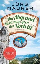 Am Abgrund lässt man gern den Vortritt / Jennerwein Bd.10   Jörg Maurer  wie Neu