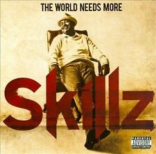 The World Needs More Skillz [PA] * by Skillz (CD, Oct-2010, eOne)