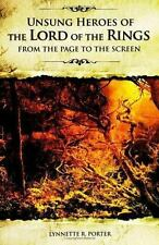 Unsung Heroes of The Lord of the Rings: From the Page to the Screen-ExLibrary