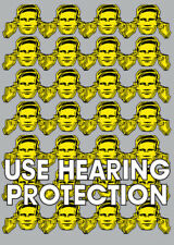 HACIENDA - USE HEARING PROTECTION POSTER