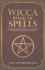 Wicca Book of Spells A Book of Shadows for Wiccans, Witches, an... 9781535421072