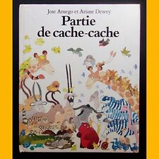 PARTIE DE CACHE-CACHE Jose Aruego Ariane Dewey L'école des loisirs 1981