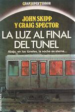 John Skipp y Craig Spector-La Luz al Final del Túnel.Gran Super Terror.1991.
