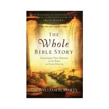 The Whole Bible Story by William Henry Marty