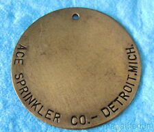 """Large 2-1/2"""" Brass ID TAG: ACE SPRINKLER CO; Detroit Michigan"""