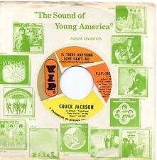 CHUCK JACKSON IS THERE ANYTHING LOVE CAN'T DO/PET NAMES  US VIP  NORTHERN/MOTOWN
