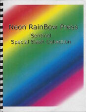 "Sentinel Fanzine ""Neon Rainbow Press Sentinel Special Slash Collection"" SLASH"