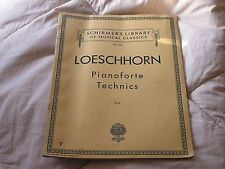 Schirmer's Library Musical Classics Loeschhorn Piano Forte Technics