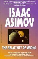 The Relativity of Wrong by Isaac Asimov (1996, Paperback)