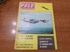 VOLO n.2 del 1964 Mensile di vita aeronautica Aero Club Italia