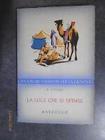 LA LUCE CHE SI SPENSE - R. Kipling - Ed. Marzocco - 1953