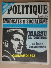 Politique Hebdo n°1 4 novembre 1971 Syndicats et socialisme. Massu