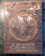 IL MUSEO DI SANTA MARIA ALL'IMPRUNETA PROTO PISANI CASSA RISPARMIO FIRENZE 1996
