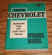 Original 1974 Chevrolet Car Light Truck Overhaul Manual 74 Chevy Camaro Corvette
