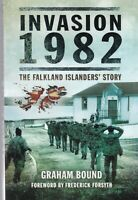 Invasion 1982: The Falkland Islanders Story by Graham Bound (Paperback) Book