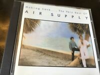 AIR SUPPLY - MAKING LOVE - GREATEST HITS CD - ALL OUT OF LOVE / LOST IN LOVE +
