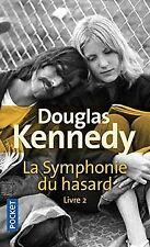 La Symphonie du hasard livre 2 (2) de KENNEDY, Douglas | Livre | état bon