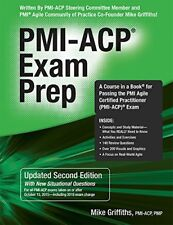 Pmi-Acp Exam Prep, Updated Second Edition: A Course in a Book for Passing the…