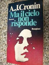 A.J.CRONIN MA IL CIELO NON RISPONDE BOMPIANI 1975 TRADUZIONE GIANFRANCO MANFREDI