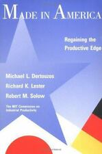Made in America: Regaining the Productive Edge