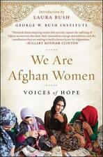 We Are Afghan Women von George W. Bush Institute (2017, Taschenbuch)