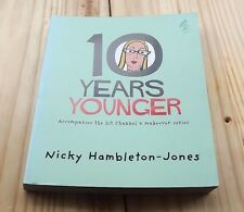 10 Years Younger by Nicky Hambleton-Jones (Paperback, 2005)