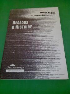 Frédéric Michelet - Dessous d'Histoire