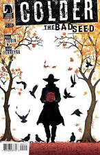 COLDER THE BAD SEED #2 (2014) BAGGED & BOARDED DARK HORSE
