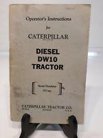 Cat Caterpillar DW10 Diesel Tractor Original Owners Operators Manual 1V1 up