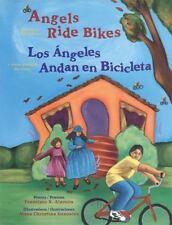 Angels Ride Bikes: And Other Fall Poems / Los Angeles Andan en Bicicleta: Y Otro
