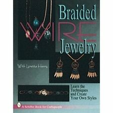 Braided Wire Jewelry by Loretta Henry (Paperback, 1998)
