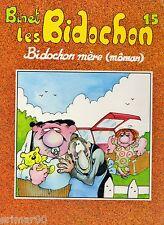 Les Bidochons / n° 15 / Bidochon mère (môman) // BD // Humour