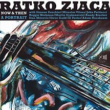 Ratko Zjaca - Now and Then  A Portrait [CD]