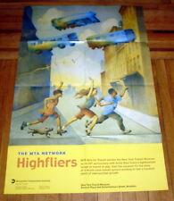 MTA NYCTA SUBWAY ART POSTER HIGHFLIERS