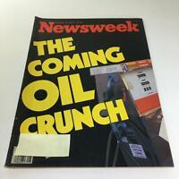 Newsweek Magazine: February 19 1979 - The Coming Oil Crunch