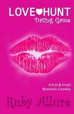 Richidiot. com: Love Hunt I : Dating Game by Ruby Allure (2015, Paperback)