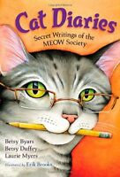 Cat Diaries: Secret Writings of the MEOW Society by Betsy Byars, Betsy Duffey, L