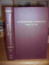 Pennsylvania Marriages Prior To 1790 Genealogy Book