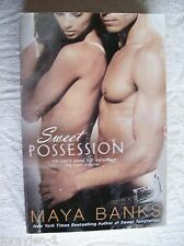 Maya Banks ~ SWEET POSSESSION #5 ~ 2011 LargePB GC Combine & Save