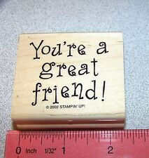 Stampin Up All Year Cheer II Stamp Single You're a great friend Friendship