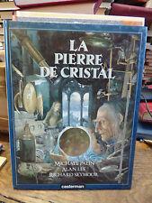 la pierre de cristal par Michael palin , Alan lee, richard Seymour