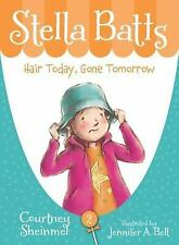 Hair Today, Gone Tomorrow (Stella Batts)-ExLibrary