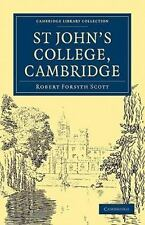 St John's College, Cambridge by Robert Forsyth Scott (2010, Paperback)