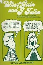 When God and I Talk by Clyde L. Herring (1981 softcover) - 136 pages