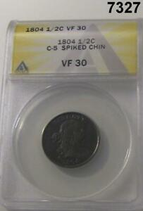1804 1/2 CENT C-5 SPIKED CHIN ANACS CERTIFIED VF30 RARE VARIETY! #7327