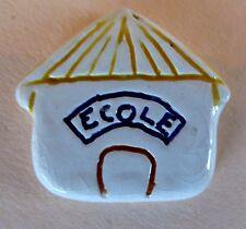 Fève artisanale de Dreyer - 2006 - Association Humanitaire Elan Nomade - Ecole