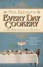 Mrs Beeton's Every Day Cookery and Housekeeping Book by Isabella Beeton (Hardba…