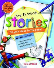 HOW TO WRITE ... STORIES by CELIA WARREN (Paperback)  ** BRAND NEW **